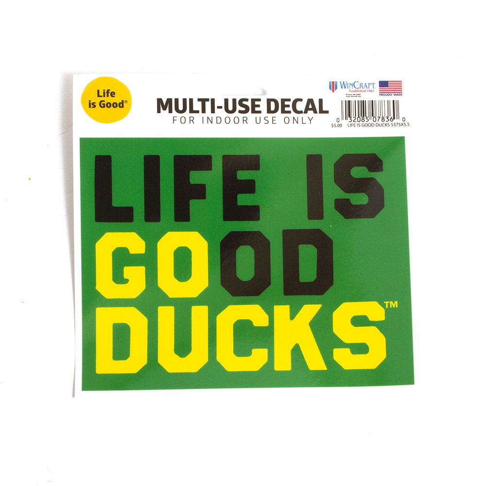 Go Duck, Life is Good, Decal