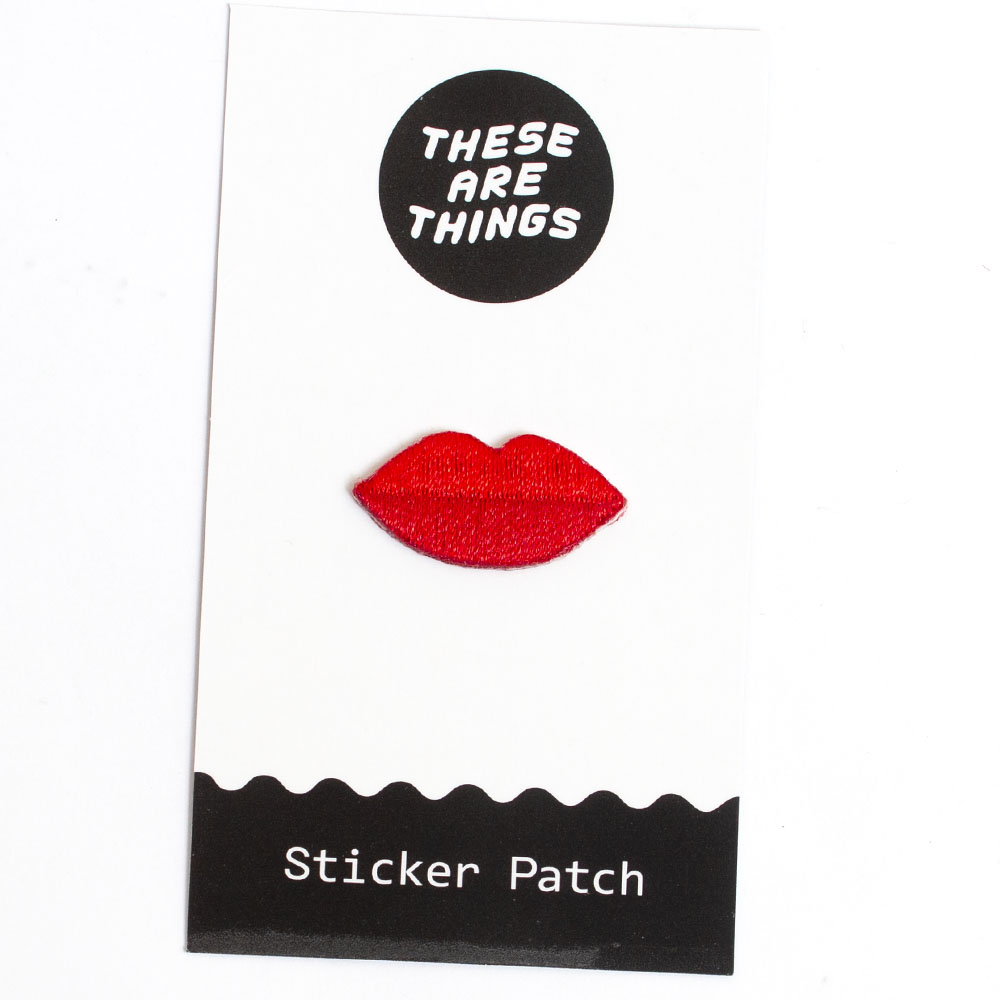 These Are Things, Fabric Patch, Lips